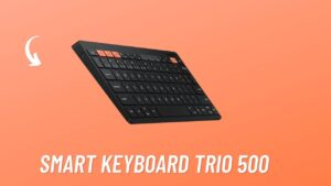 Samsung Smart Keyboard Trio 500 That Will Work With Three Devices